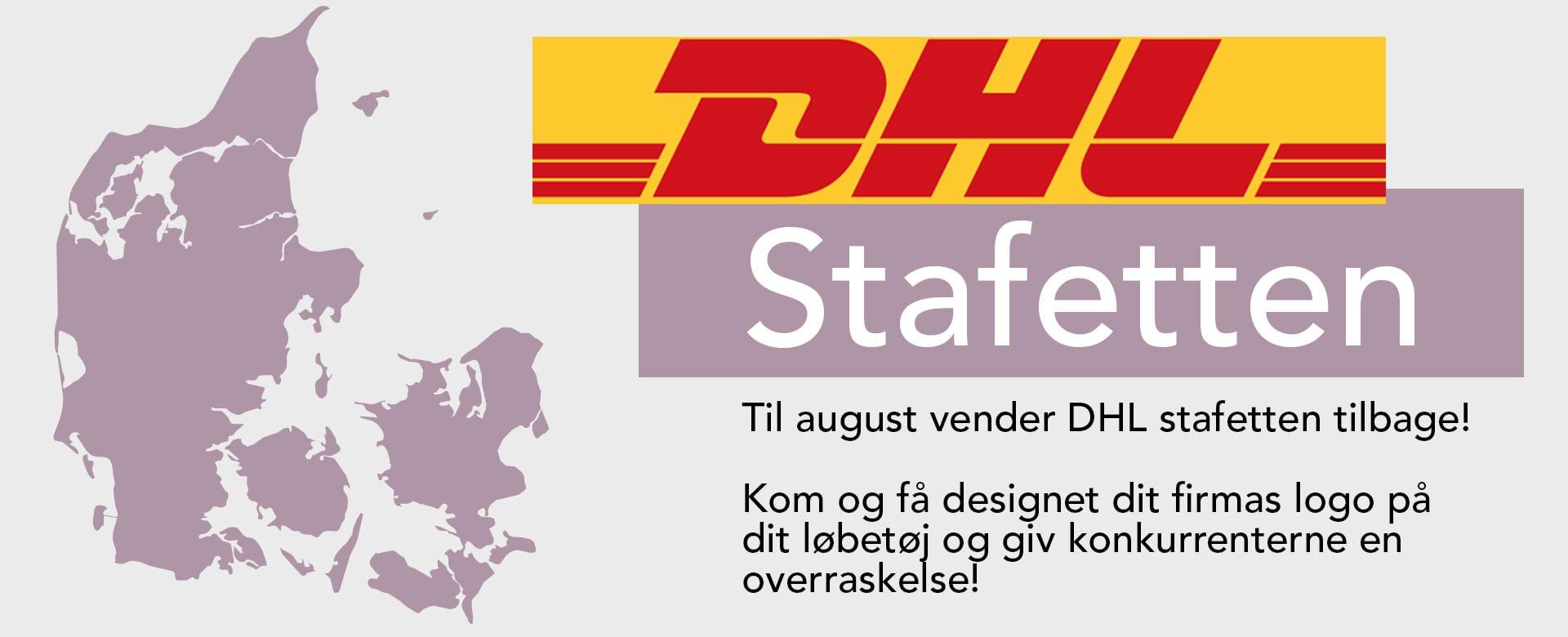 Til august vender DHL stafetten tilbage! Kom og få designet dit firmas logo på dit løbetøj og giv konkurrenterne en overraskelse!